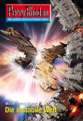 eBook: Perry Rhodan 2603: Die instabile Welt