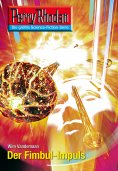 ebook: Perry Rhodan 2607: Der Fimbul-Impuls