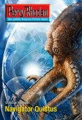 eBook: Perry Rhodan 2614: Navigator Quistus