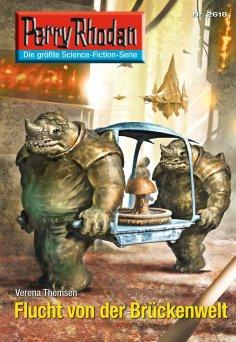 eBook: Perry Rhodan 2618: Flucht von der Brückenwelt