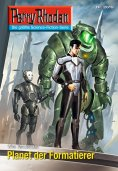 eBook: Perry Rhodan 2619: Planet der Formatierer