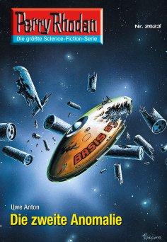 ebook: Perry Rhodan 2623: Die zweite Anomalie