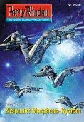 ebook: Perry Rhodan 2638: Zielpunkt Morpheus-System