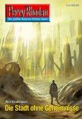 eBook: Perry Rhodan 2645: Die Stadt ohne Geheimnisse