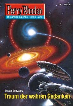 eBook: Perry Rhodan 2652: Traum der wahren Gedanken