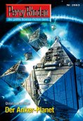 ebook: Perry Rhodan 2663: Der Anker-Planet