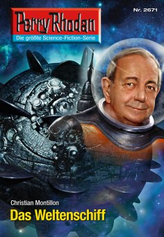 ebook: Perry Rhodan 2671: Das Weltenschiff