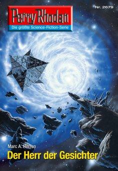 ebook: Perry Rhodan 2679: Der Herr der Gesichter