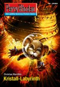 eBook: Perry Rhodan 2689: Kristall-Labyrinth