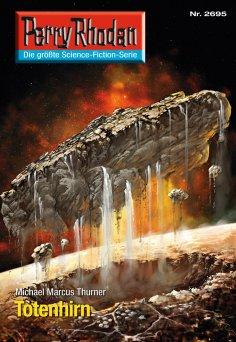 eBook: Perry Rhodan 2695: Totenhirn