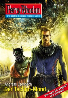 ebook: Perry Rhodan 2700: Der Techno-Mond