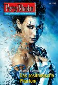 eBook: Perry Rhodan 2702: Das positronische Phantom