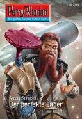 eBook: Perry Rhodan 2709: Der perfekte Jäger