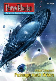 eBook: Perry Rhodan 2718: Passage nach Arkon