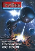 eBook: Perry Rhodan 2719: Enterkommando GOS'TUSSAN