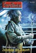 eBook: Perry Rhodan 2724: Zeitzeuge der Zukunft