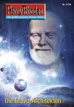 eBook: Perry Rhodan 2728: Die Gravo-Architekten