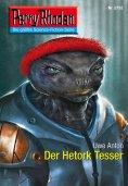 ebook: Perry Rhodan 2732: Der Hetork Tesser