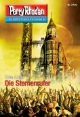 ebook: Perry Rhodan 2739: Die Sternenrufer