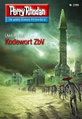 ebook: Perry Rhodan 2745: Kodewort ZbV