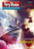 eBook: Perry Rhodan 2750: Aufbruch