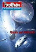ebook: Perry Rhodan 2751: Gucky auf AIKKAUD