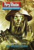 ebook: Perry Rhodan 2762: Die Meister-Statue