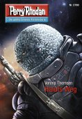 ebook: Perry Rhodan 2780: Haluts Weg