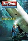 eBook: Perry Rhodan 2781: SHIVAS FAUST
