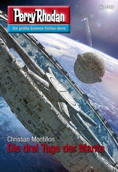 eBook: Perry Rhodan 2788: Die drei Tage der Manta