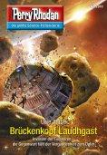 ebook: Perry Rhodan 2810: Brückenkopf Laudhgast