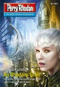 ebook: Perry Rhodan 2813: An Rhodans Grab