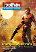 ebook: Perry Rhodan 2817: Konterplan der Rayonen