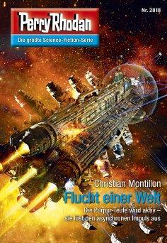 eBook: Perry Rhodan 2818: Flucht einer Welt
