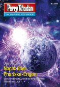 ebook: Perry Rhodan 2819: Nacht über Phariske-Erigon