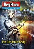 ebook: Perry Rhodan 2820: Der Geniferen-Krieg