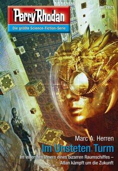 eBook: Perry Rhodan 2821: Im Unsteten Turm