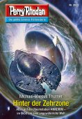 ebook: Perry Rhodan 2822: Hinter der Zehrzone