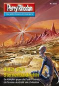 eBook: Perry Rhodan 2825: Unter dem Sternenbaldachin