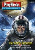 ebook: Perry Rhodan 2826: Der lichte Schatten
