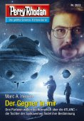 ebook: Perry Rhodan 2832: Der Gegner in mir