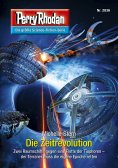 eBook: Perry Rhodan 2836: Die Zeitrevolution