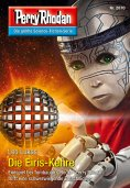 eBook: Perry Rhodan 2870: Die Eiris-Kehre