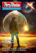 eBook: Perry Rhodan 2874: Thez