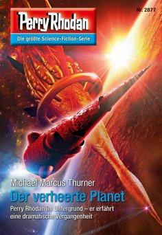 eBook: Perry Rhodan 2877: Der verheerte Planet