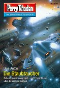 ebook: Perry Rhodan 2879: Die Staubtaucher