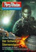 eBook: Perry Rhodan 2886: Der Schwarze Sternensturm