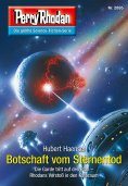 ebook: Perry Rhodan 2895: Botschaft vom Sternentod
