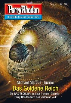 ebook: Perry Rhodan 2901: Das Goldene Reich