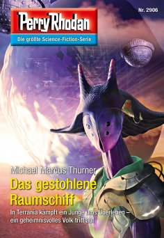 ebook: Perry Rhodan 2906: Das gestohlene Raumschiff